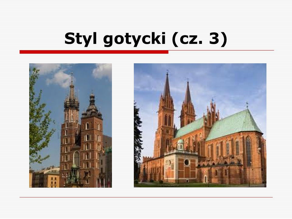 Styl gotycki (cz. 3)