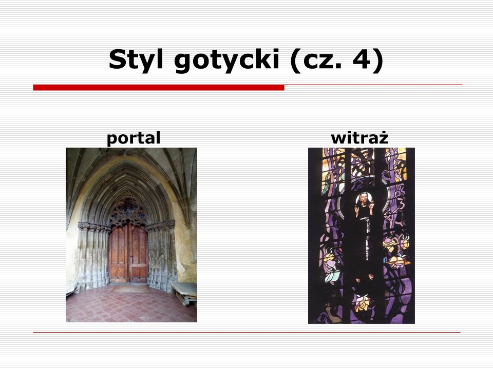 Styl gotycki (cz. 4) portal witraż