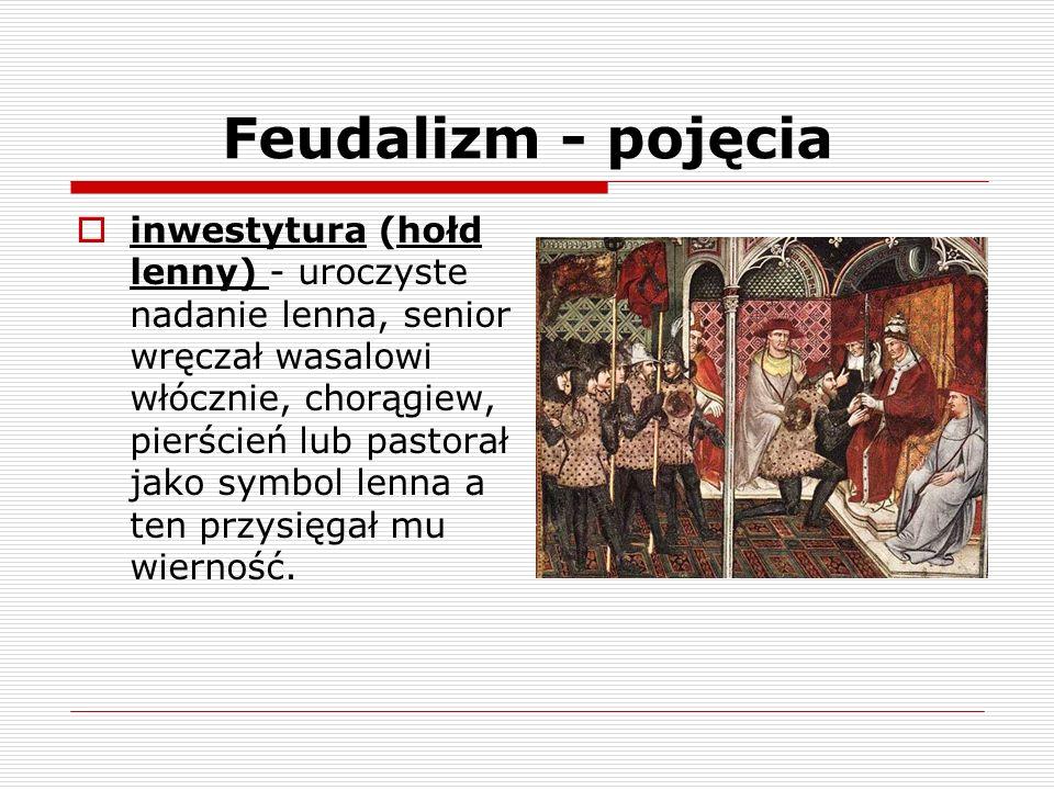 Feudalizm - pojęcia