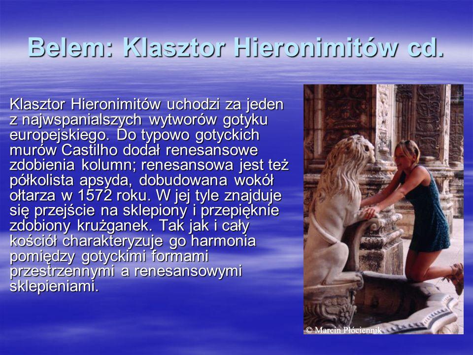 Belem: Klasztor Hieronimitów cd.