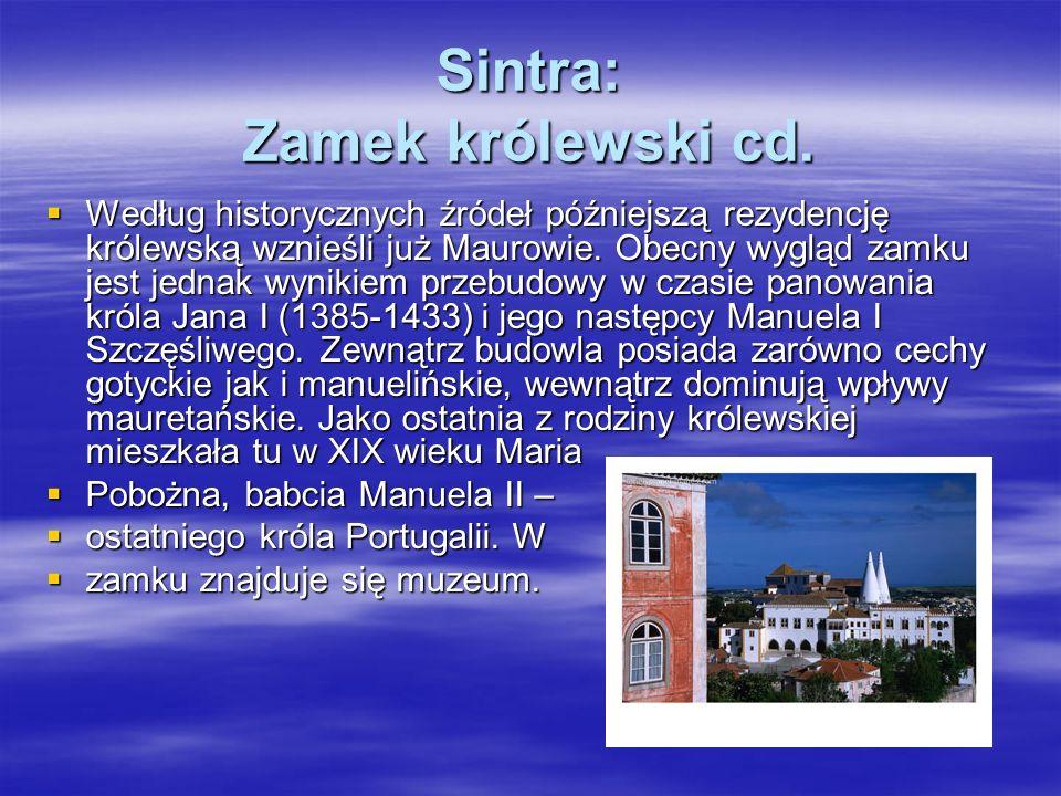 Sintra: Zamek królewski cd.