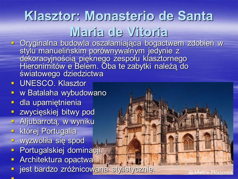 Klasztor: Monasterio de Santa Maria de Vitoria
