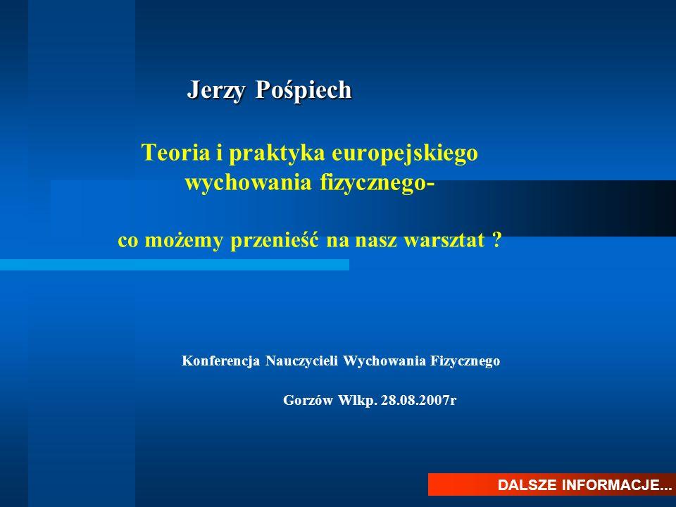Konferencja Nauczycieli Wychowania Fizycznego Gorzów Wlkp. 28.08.2007r