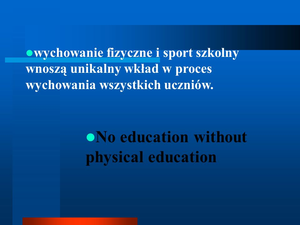 No education without physical education