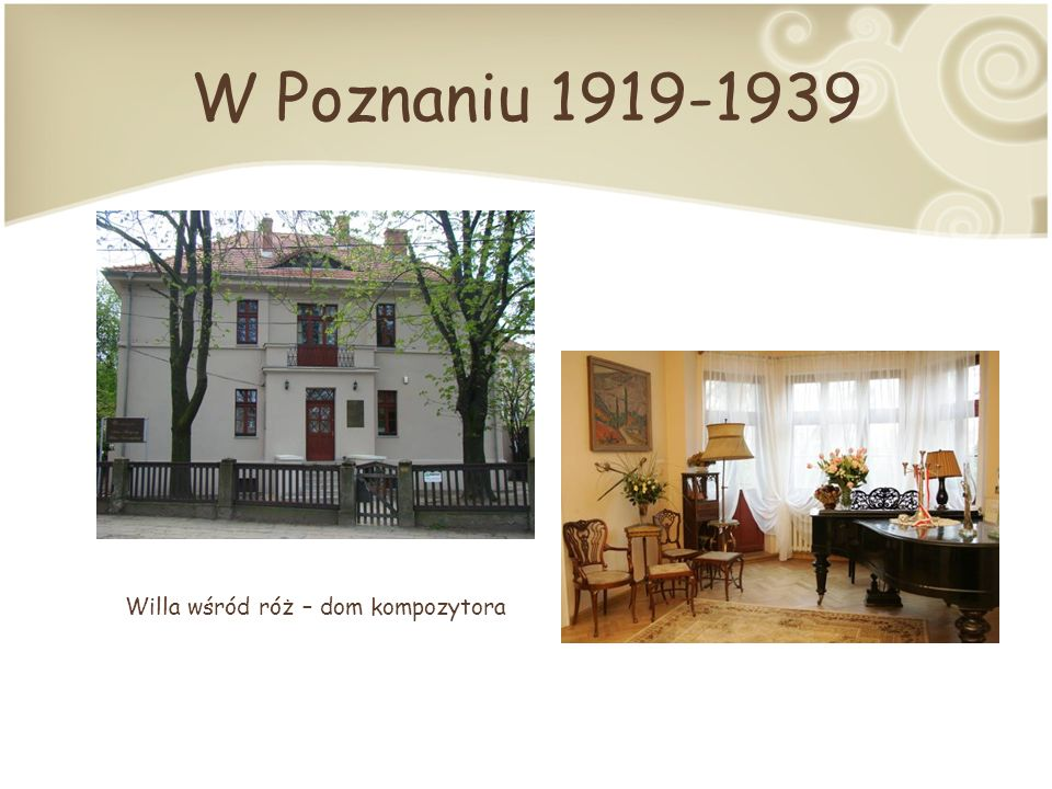 Willa wśród róż – dom kompozytora