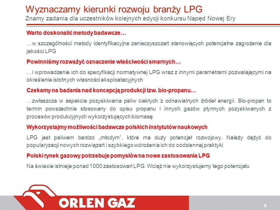 Wyznaczamy kierunki rozwoju branży LPG Znamy zadania dla uczestników kolejnych edycji konkursu Napęd Nowej Ery