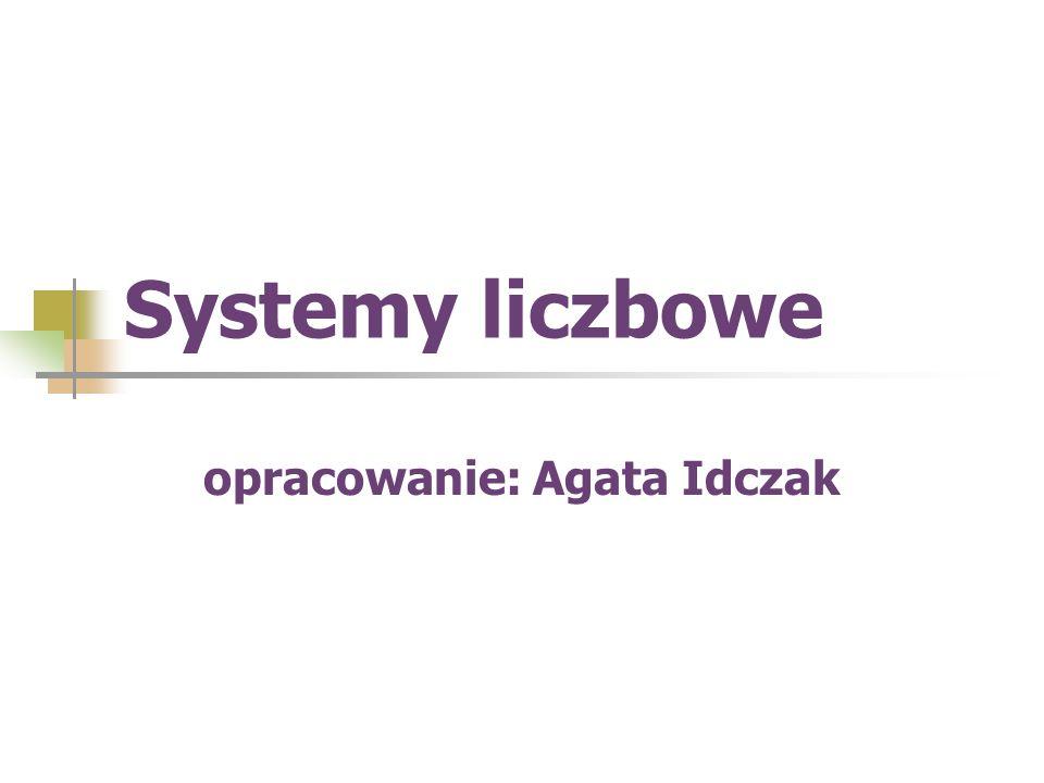 opracowanie: Agata Idczak