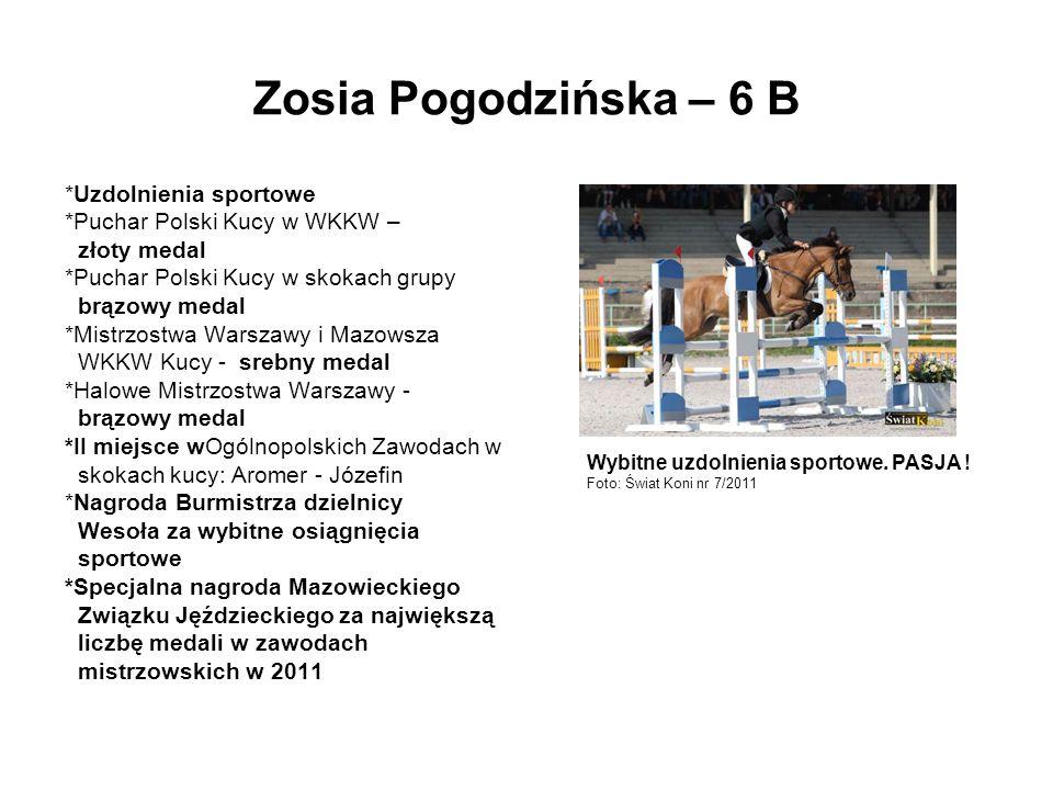 Zosia Pogodzińska – 6 B *Uzdolnienia sportowe