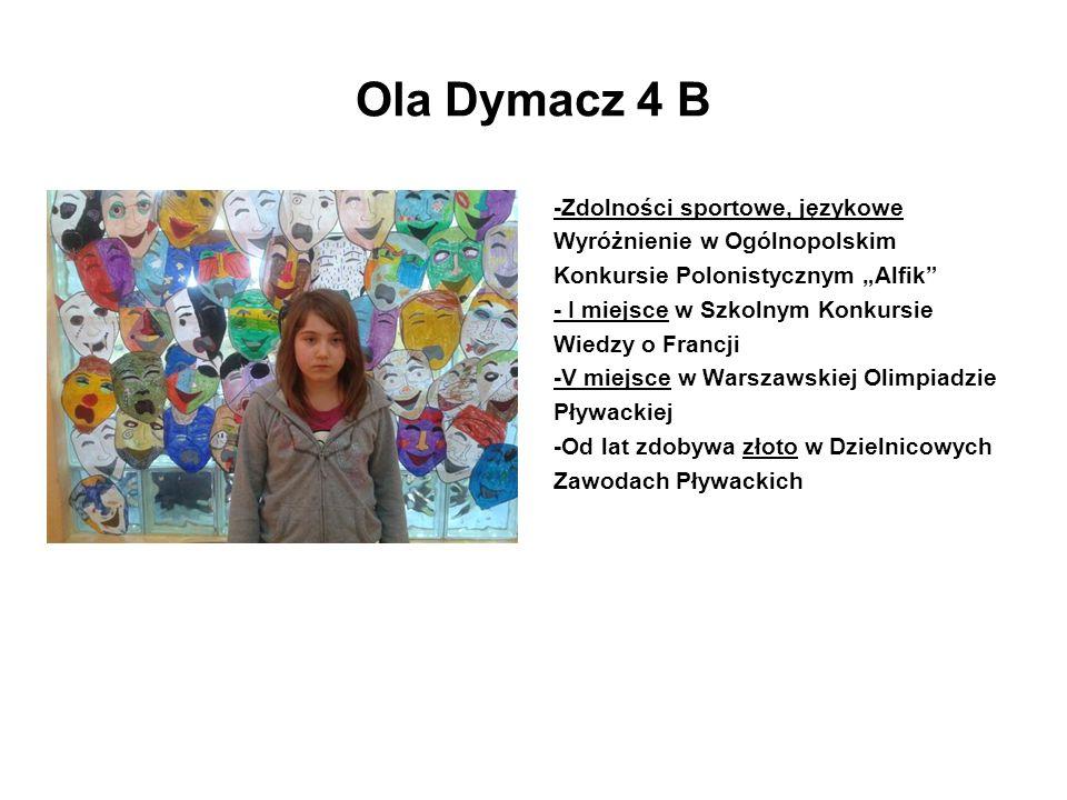 Ola Dymacz 4 B -Zdolności sportowe, językowe