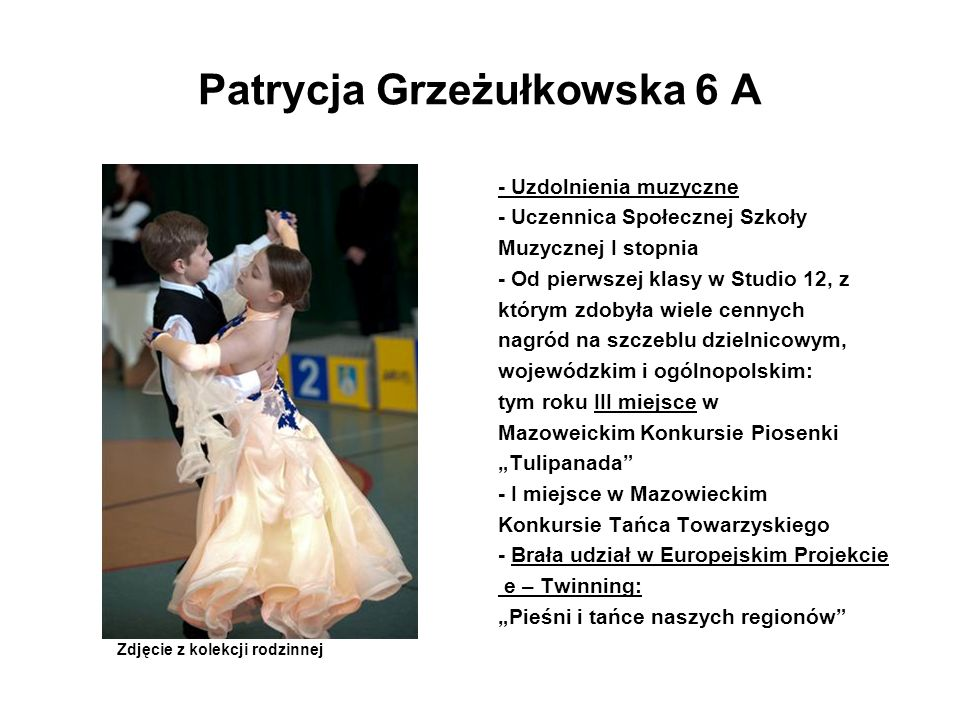 Patrycja Grzeżułkowska 6 A