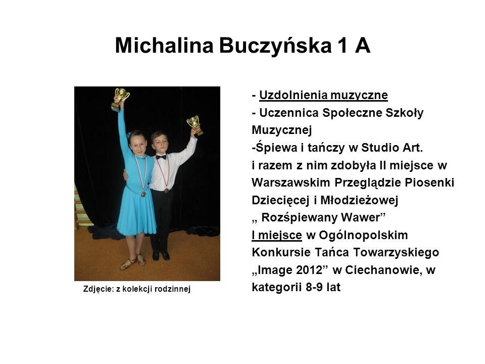 Michalina Buczyńska 1 A - Uzdolnienia muzyczne