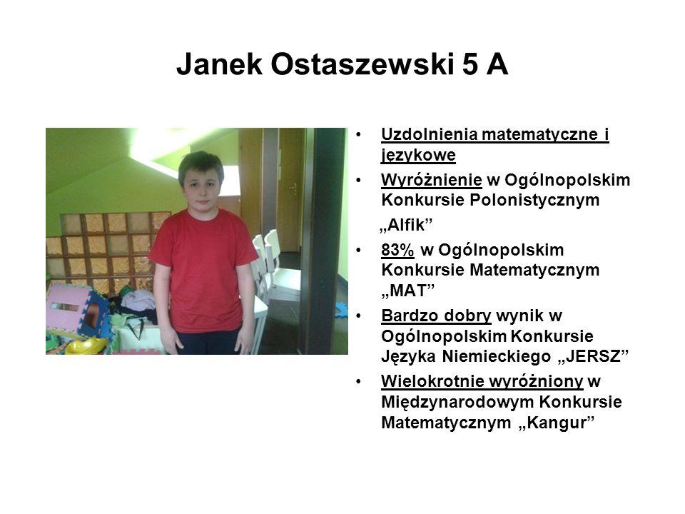 Janek Ostaszewski 5 A Uzdolnienia matematyczne i językowe