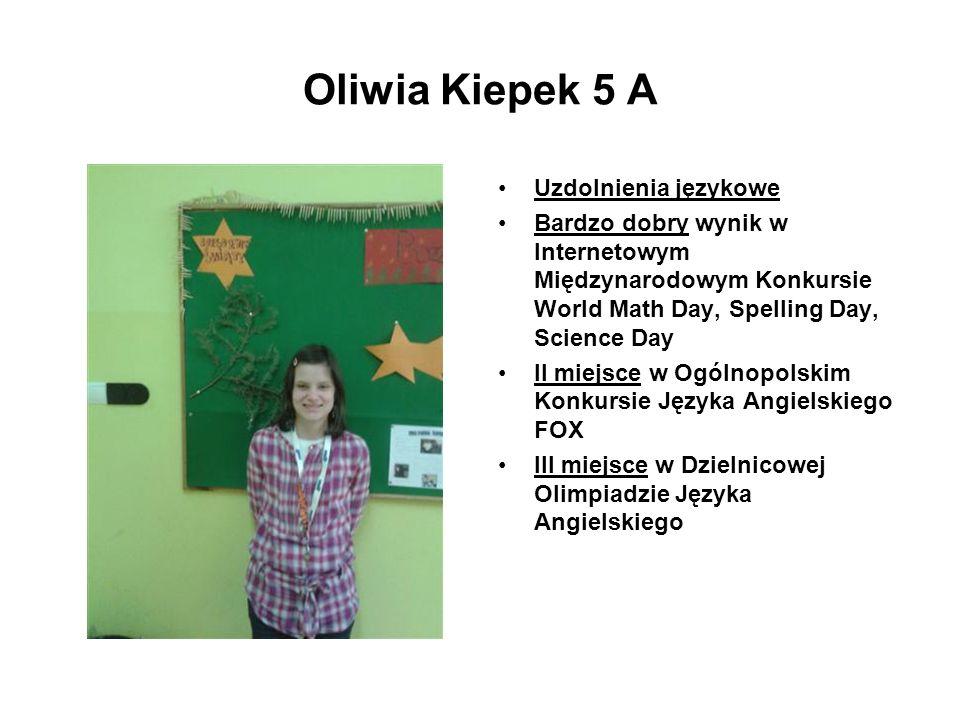 Oliwia Kiepek 5 A Uzdolnienia językowe