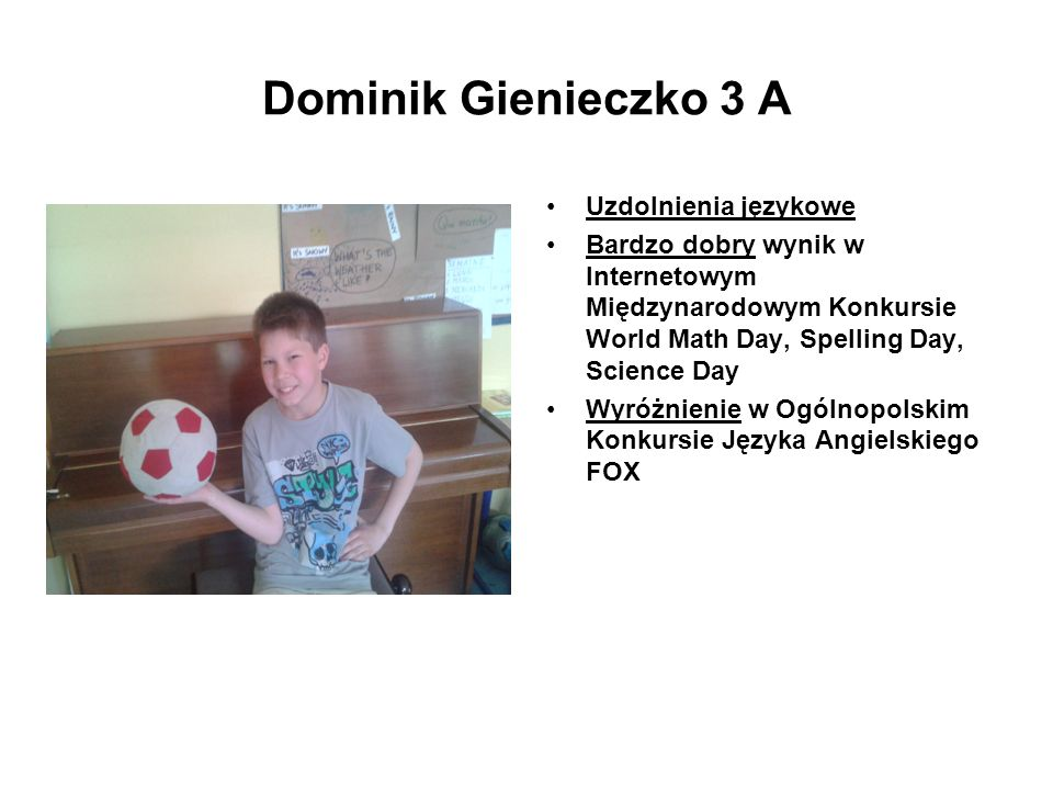Dominik Gienieczko 3 A Uzdolnienia językowe