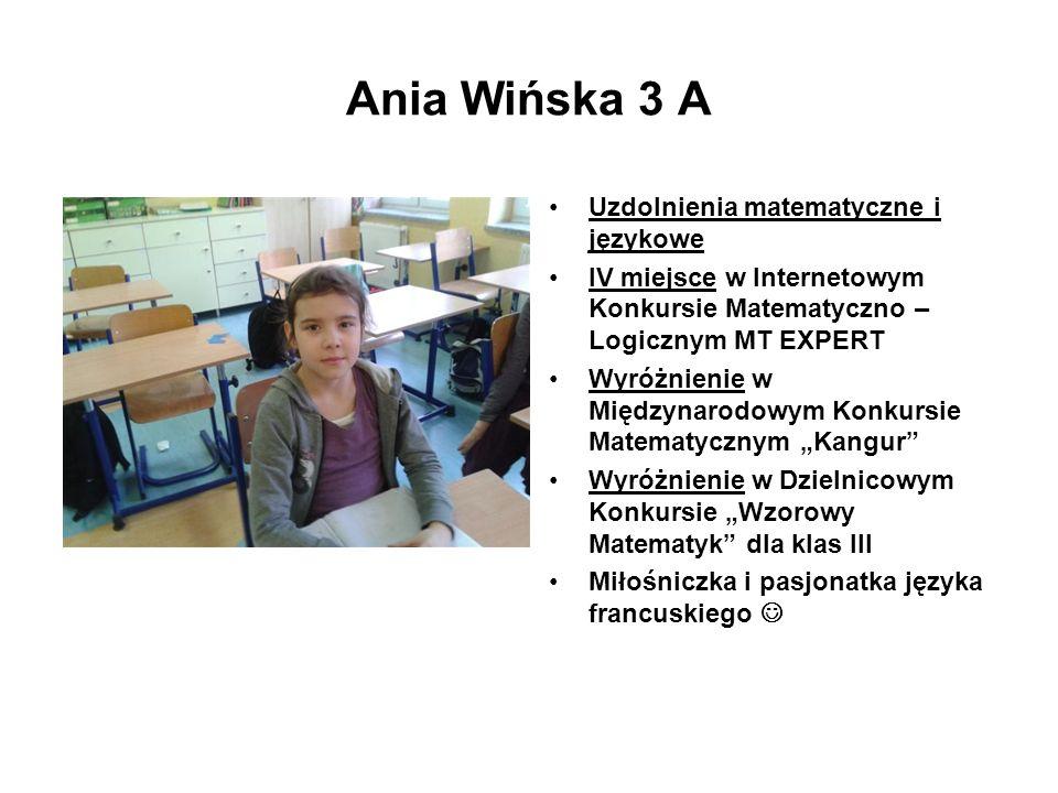 Ania Wińska 3 A Uzdolnienia matematyczne i językowe