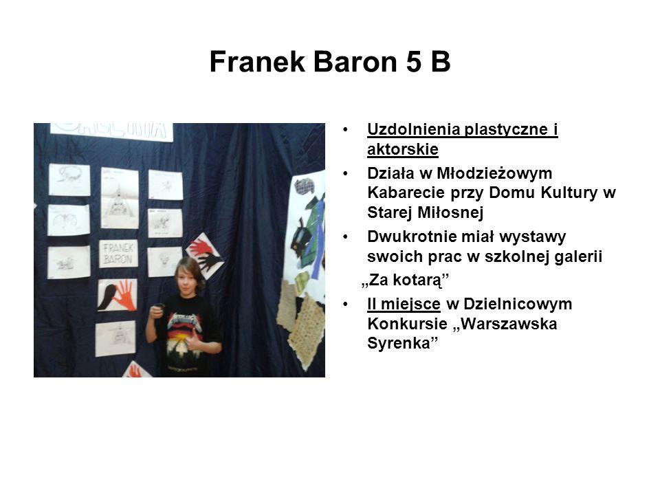 Franek Baron 5 B Uzdolnienia plastyczne i aktorskie