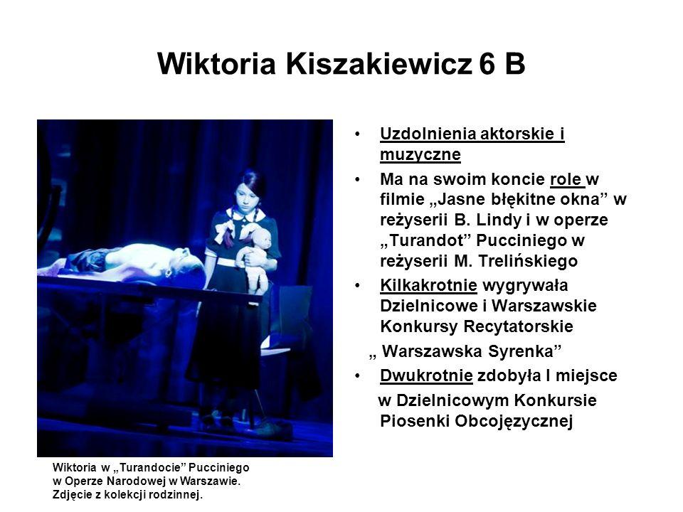 Wiktoria Kiszakiewicz 6 B