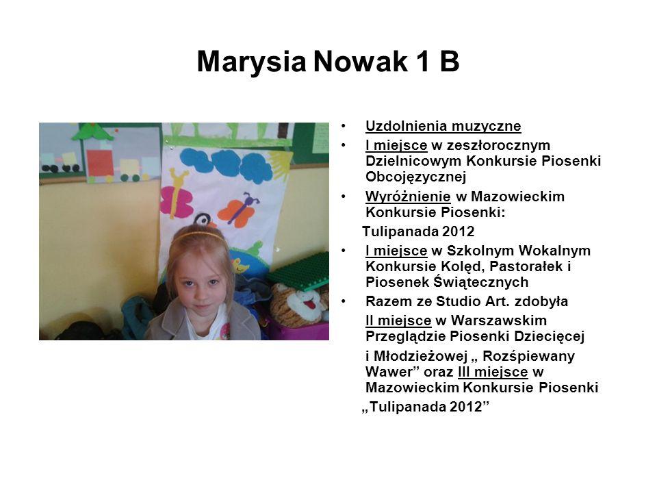 Marysia Nowak 1 B Uzdolnienia muzyczne
