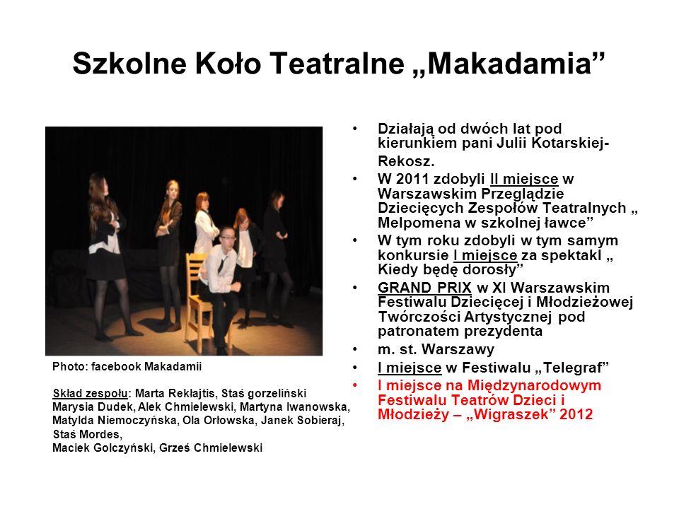 "Szkolne Koło Teatralne ""Makadamia"