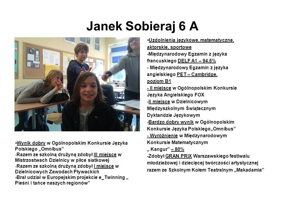 Janek Sobieraj 6 A -Uzdolnienia językowe, matematyczne,