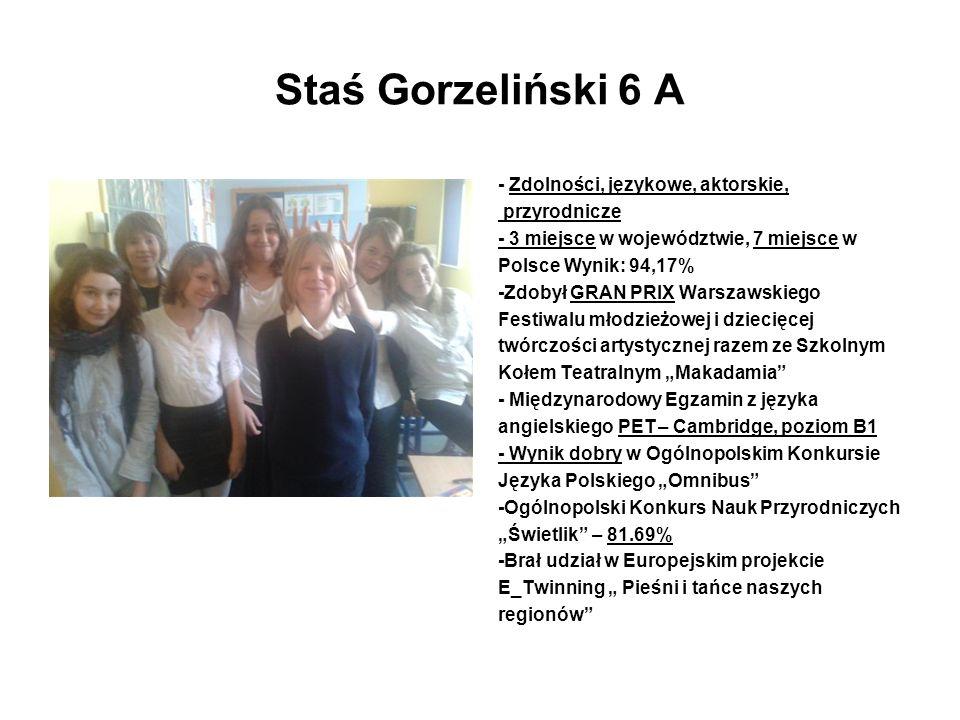Staś Gorzeliński 6 A - Zdolności, językowe, aktorskie, przyrodnicze