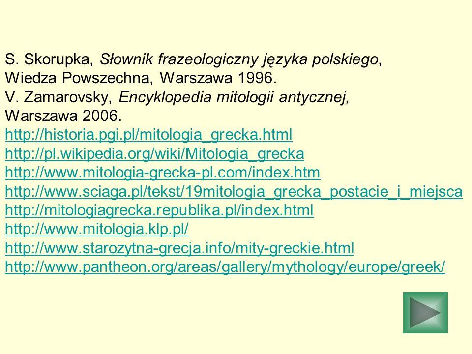 S. Skorupka, Słownik frazeologiczny języka polskiego,