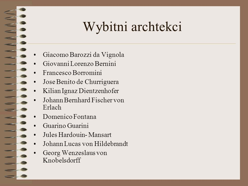 Wybitni archtekci Giacomo Barozzi da Vignola Giovanni Lorenzo Bernini
