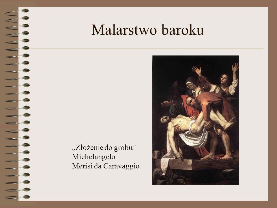 """Malarstwo baroku """"Złożenie do grobu Michelangelo Merisi da Caravaggio"""