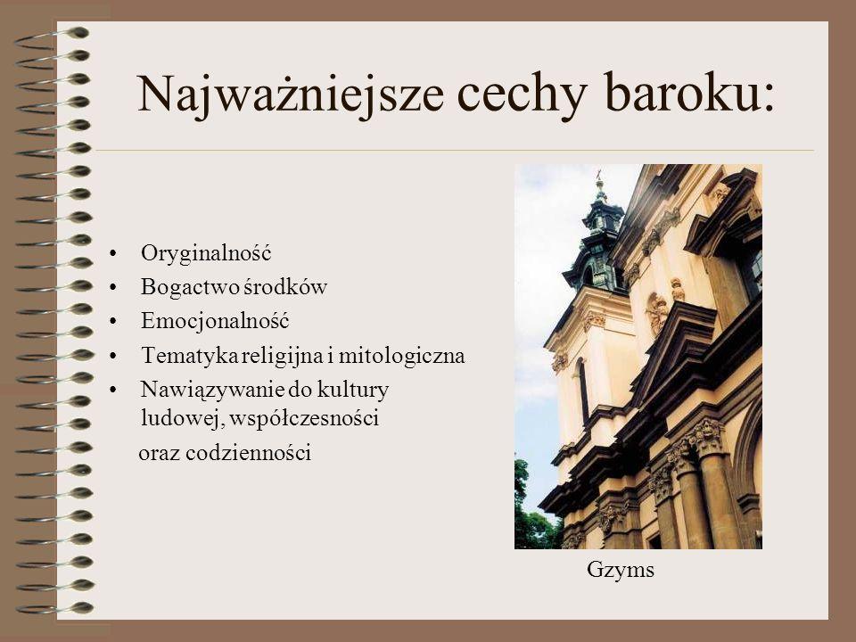 Najważniejsze cechy baroku: