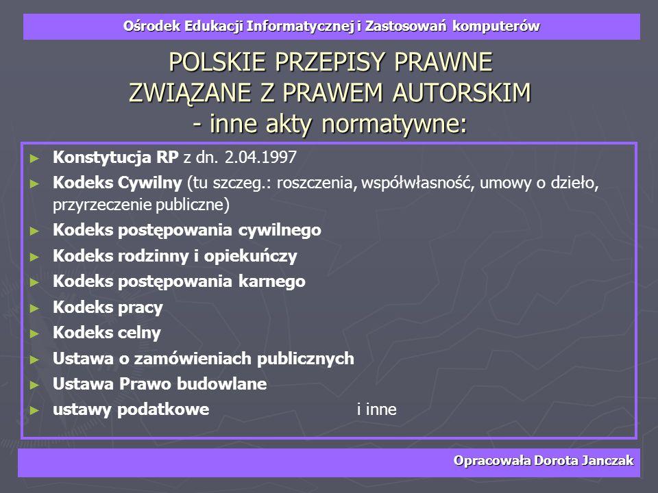 POLSKIE PRZEPISY PRAWNE ZWIĄZANE Z PRAWEM AUTORSKIM - inne akty normatywne:
