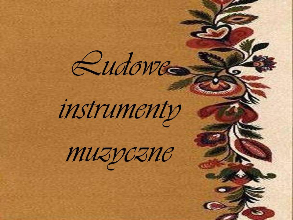 Ludowe instrumenty muzyczne