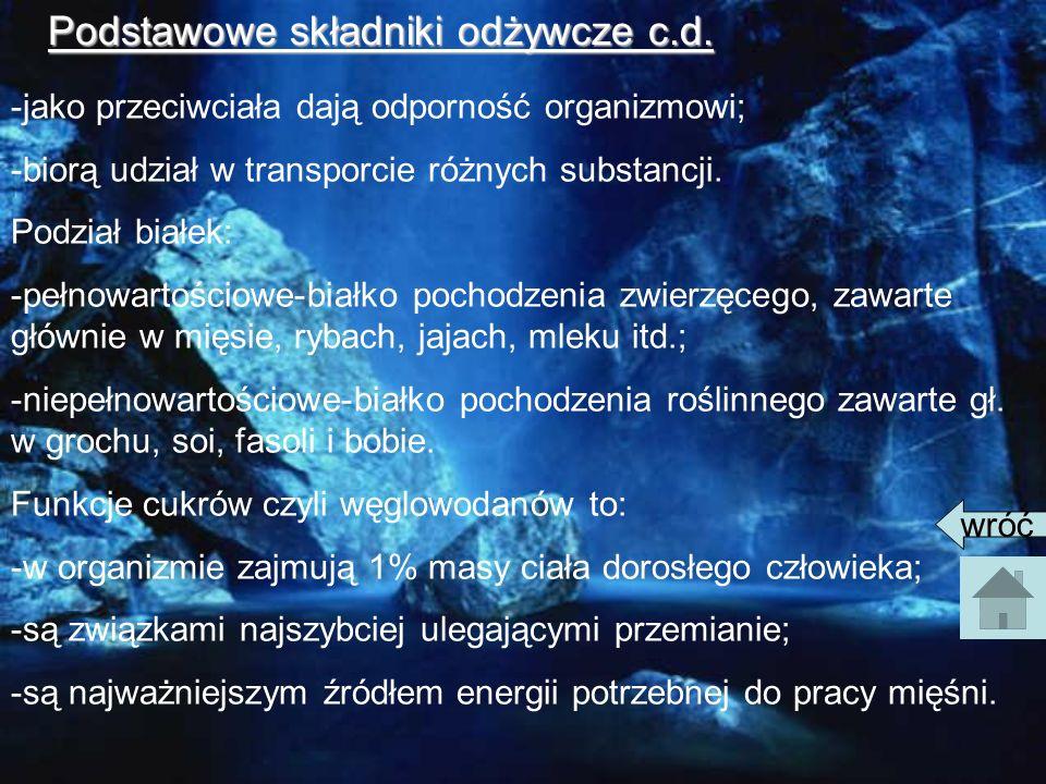 Podstawowe składniki odżywcze c.d.