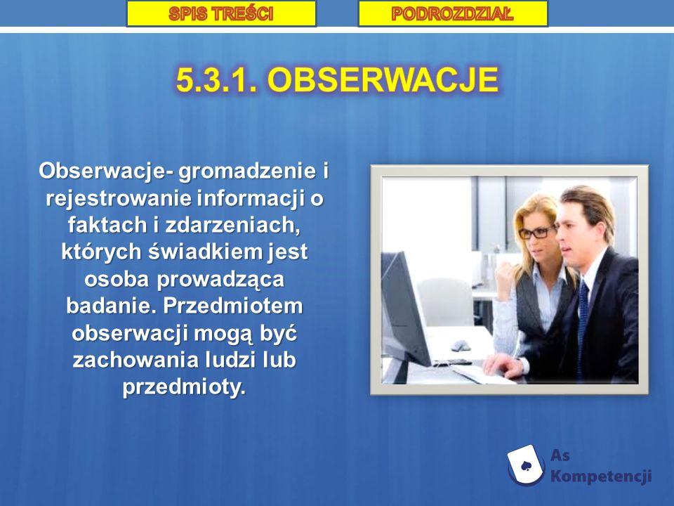 SPIS TREŚCI PODROZDZIAŁ. 5.3.1. OBSERWACJE.