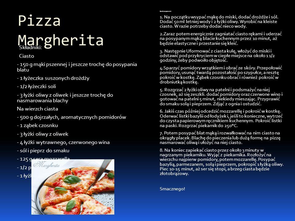Pizza Margherita Sposób przygotowania:
