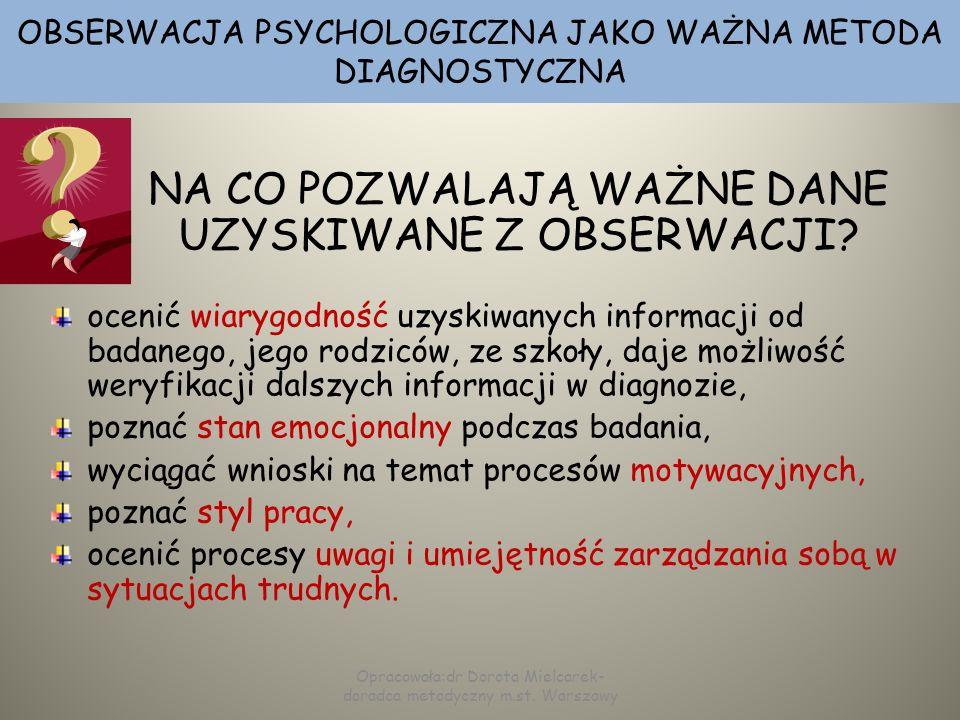 OBSERWACJA PSYCHOLOGICZNA JAKO WAŻNA METODA DIAGNOSTYCZNA