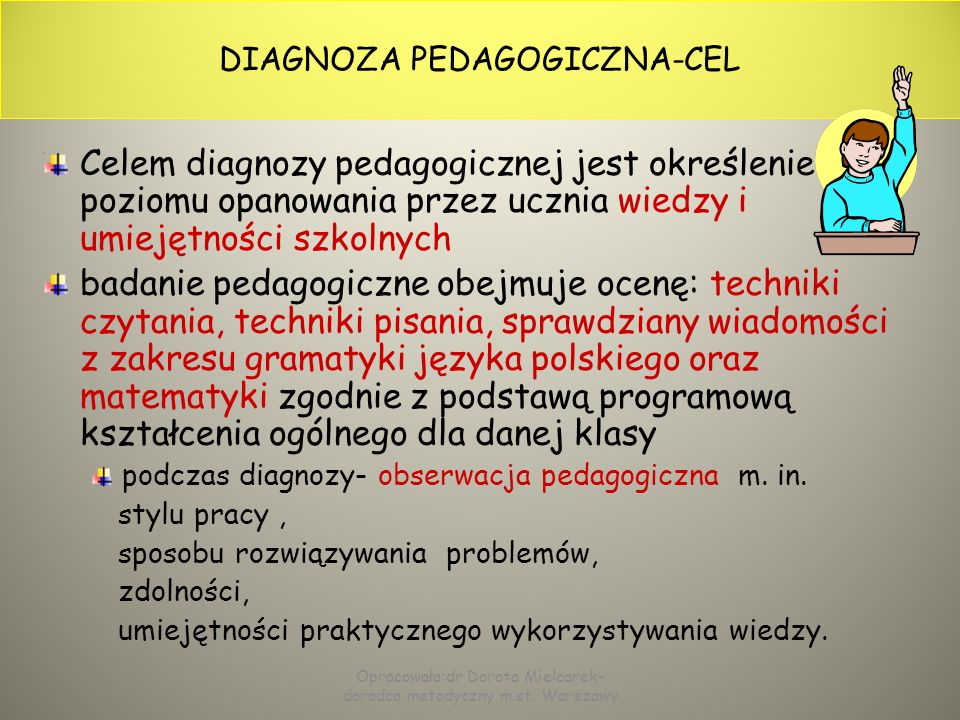 DIAGNOZA PEDAGOGICZNA-CEL
