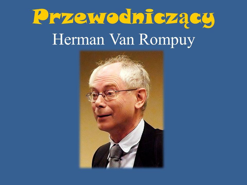 Przewodniczący Herman Van Rompuy