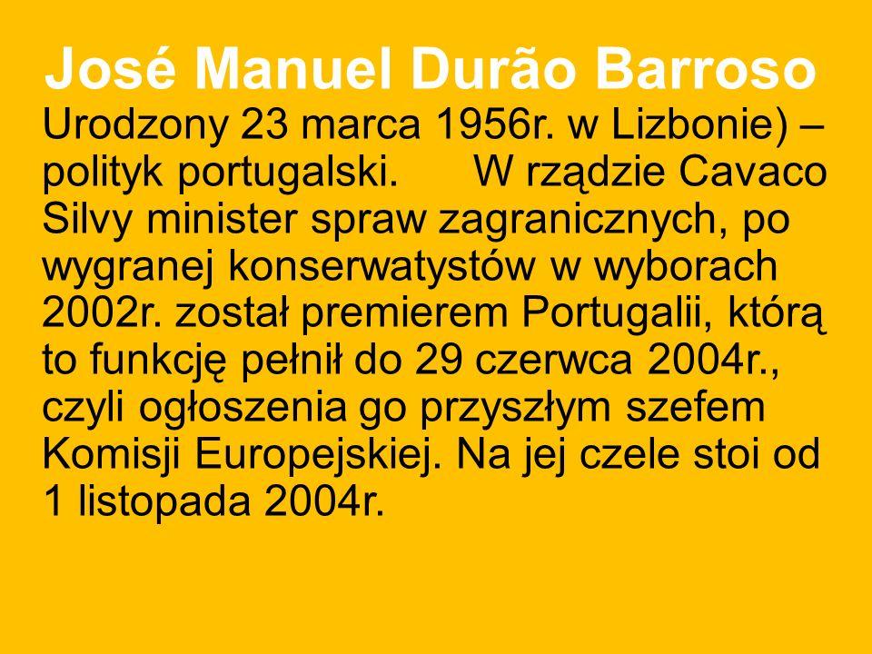 José Manuel Durão Barroso Urodzony 23 marca 1956r