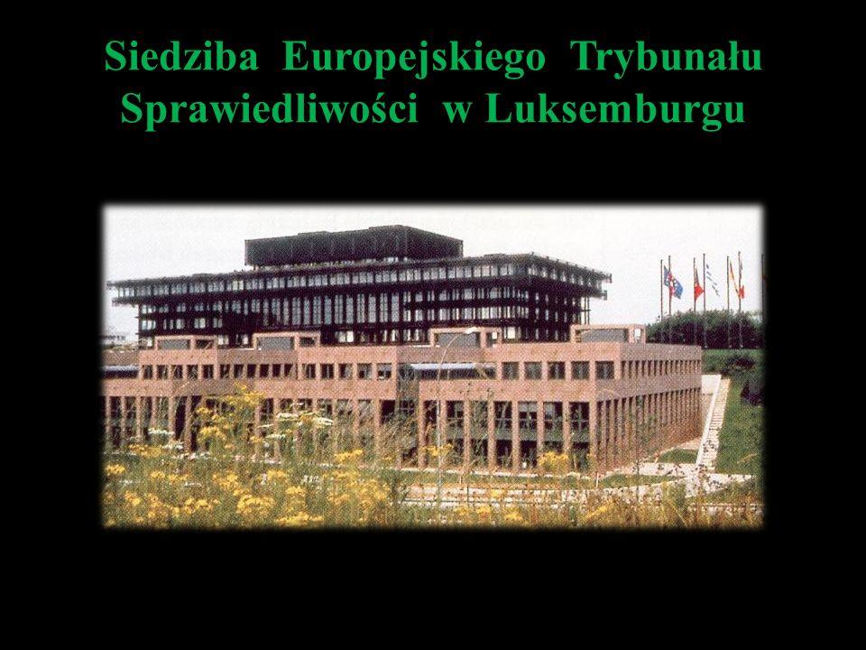Siedziba Europejskiego Trybunału Sprawiedliwości w Luksemburgu
