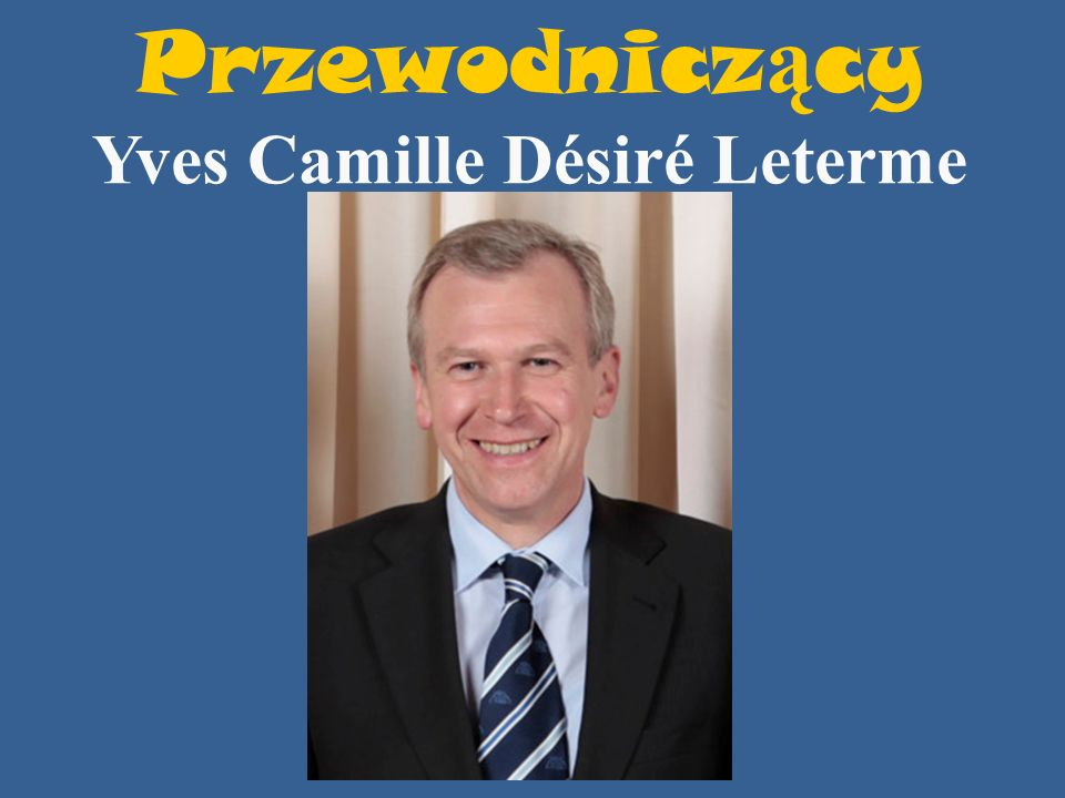 Przewodniczący Yves Camille Désiré Leterme