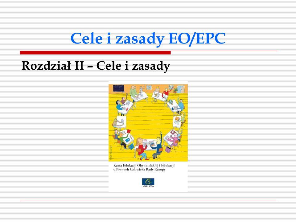 Cele i zasady EO/EPC Rozdział II – Cele i zasady