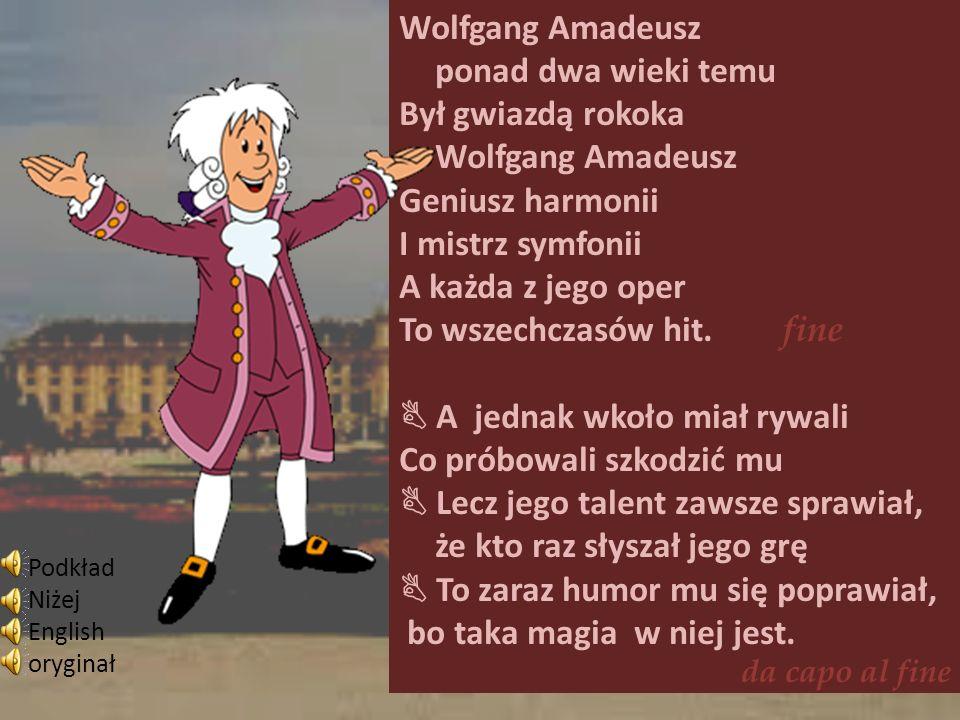 Wolfgang Amadeusz ponad dwa wieki temu