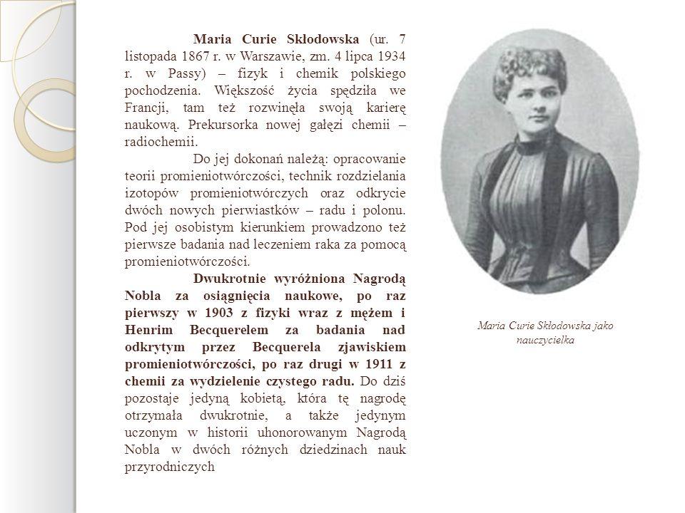 Maria Curie Skłodowska jako nauczycielka
