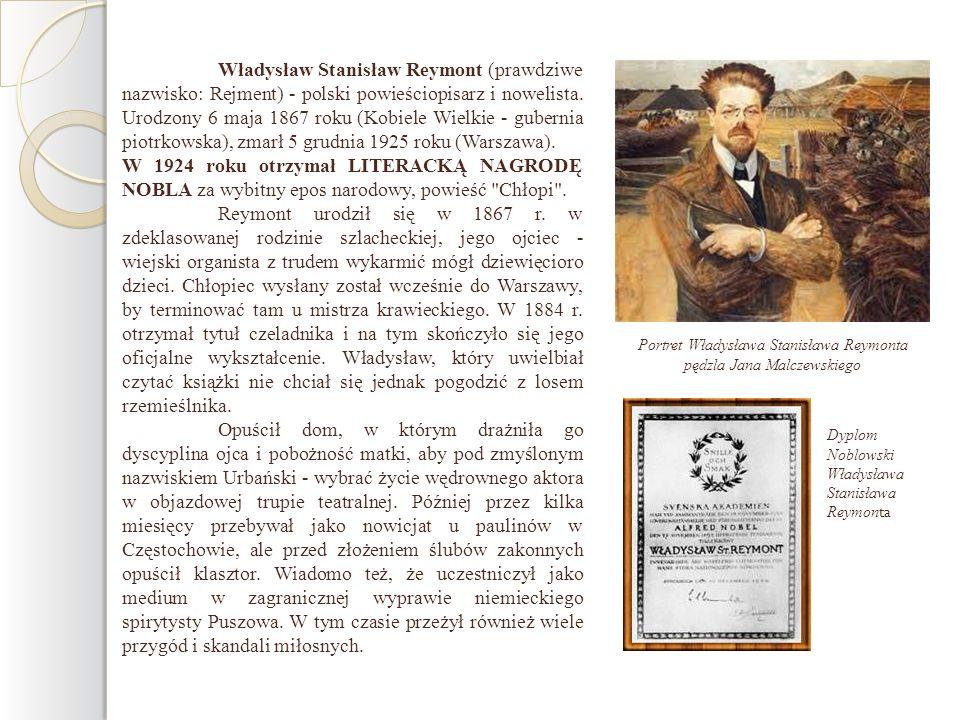 Portret Władysława Stanisława Reymonta pędzla Jana Malczewskiego