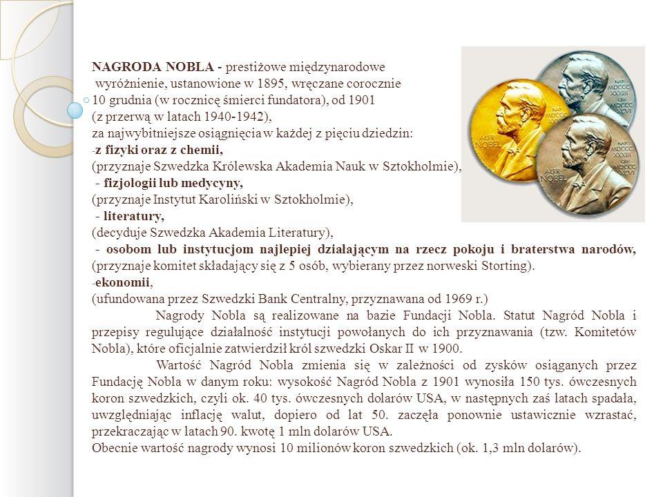 NAGRODA NOBLA - prestiżowe międzynarodowe