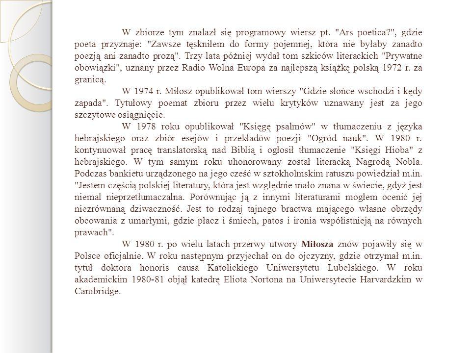 W zbiorze tym znalazł się programowy wiersz pt. Ars poetica