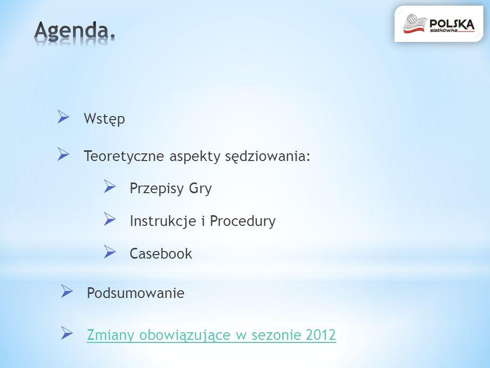 Agenda. Wstęp Teoretyczne aspekty sędziowania: Przepisy Gry