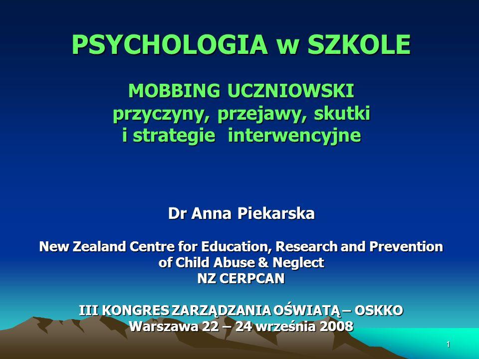 PSYCHOLOGIA w SZKOLE MOBBING UCZNIOWSKI przyczyny, przejawy, skutki