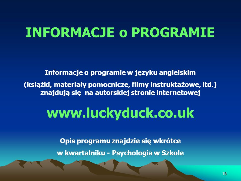 INFORMACJE o PROGRAMIE www.luckyduck.co.uk