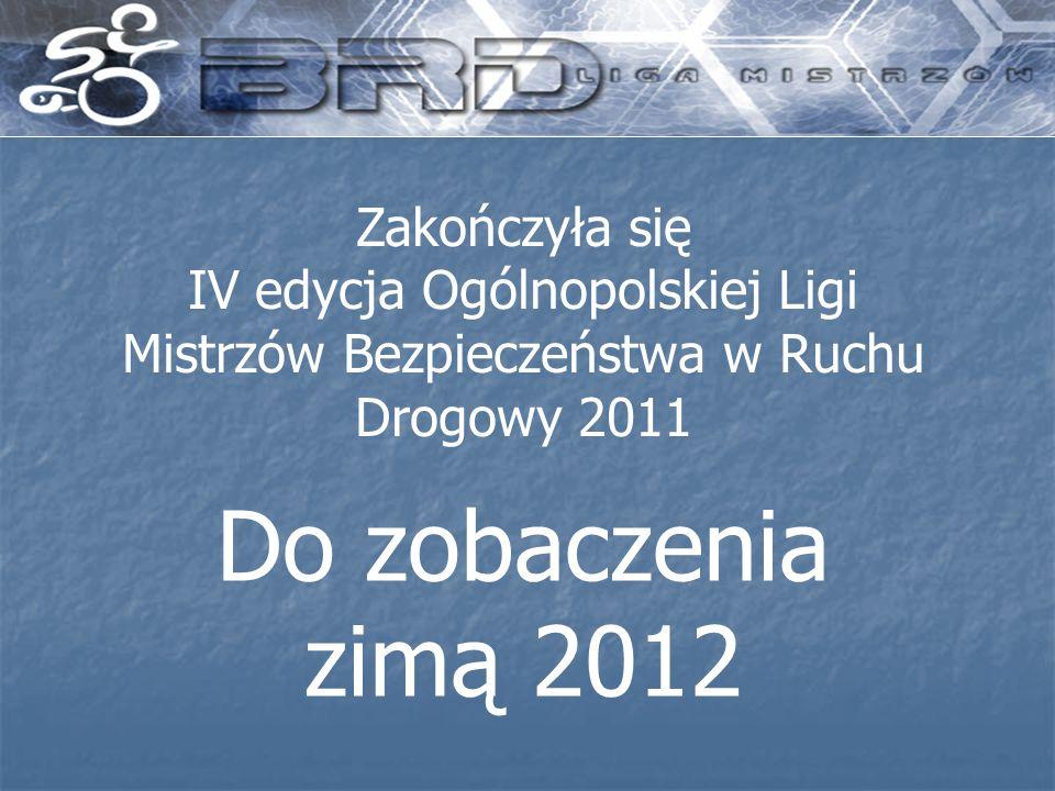 Zakończyła się IV edycja Ogólnopolskiej Ligi Mistrzów Bezpieczeństwa w Ruchu Drogowy 2011
